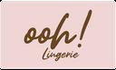 Ohh! Lingerie