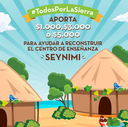 DONA PARA SALVAR LA SIERRA NEVADA DE SANTA MARTA