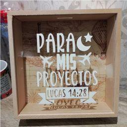 """Alcancía en madera y vidrio """"para mis proyectos"""". Tamaño 25 x 25"""