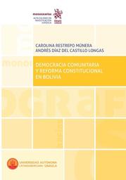 Democracia Comunitaria y Reforma Constitucional en Bolivia 1 U