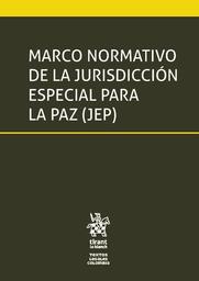Marco Normativo de la Jurisdiccion Especial Para la Paz 1 U