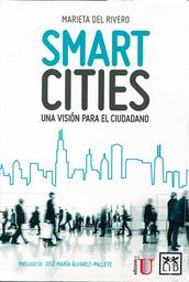 Smart Cities. Una Visión Para el Ciudadano - Marieta Del Rivero