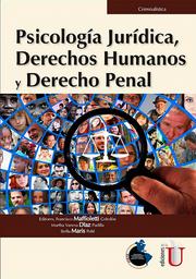 Psicología Jurídica Derechos Humanos y Derecho Penal