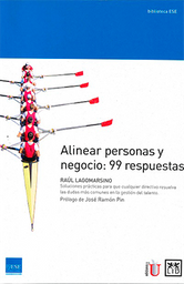 Alinear Personas y Negocio: 99 Respuestas - Raúl Lagormasino