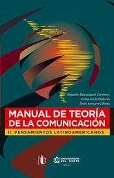 Manual de Teoría de la Comunicación II - Alejandro Barranquero