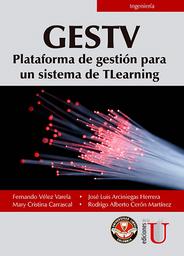 Gestv. Plataforma de Gestión Para un Sistema de TLearning
