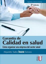 Garantía de Calidad en Salud - Alejandro Tadeo Isaza Serrano
