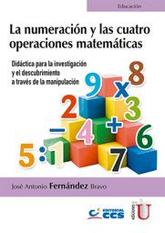 Numeración y Las Cuatro Operaciones Matemáticas