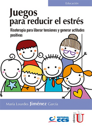 Juegos Para Reducir el Estrés - María Lourdes Jiménez García