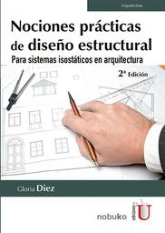Nociones Prácticas de Diseño Estructural - Gloria Diez