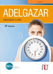 Adelgazar. Hablemos Claro - OCU Ediciones