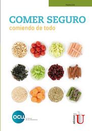 Comer Seguro Comiendo de Todo - OCU Ediciones