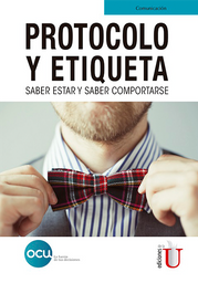Protocolo y Etiqueta - OCU Ediciones