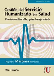 Gestión Del Servicio Humanizado en Salud - Rigoberto Martínez