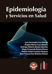 Epidemiología y Servicios en Salud - Luis F. Cruz