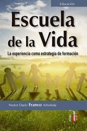 Escuela de la Vida - Nestor Darío Franco Arboleda