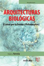 Arquitecturas Biológicas - Marco Aresta