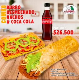 Combo Burro Desmechado y Nachos.