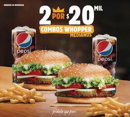 2 Combos Hamburguesa Whopper*