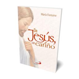 De Jesús, Con Cariño - María Fontaine