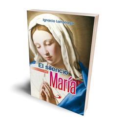 El Silencio de María - Ignacio Larrañaga
