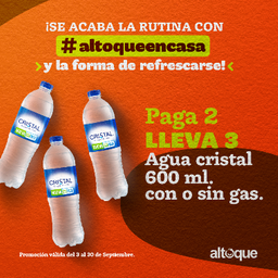 Pague 2 unidades y lleve tercera Gratis de Agua Cristal 600 ml