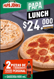 Papa Lunch 2 pizzas personales de 1 ingrediente +Gaseosa 600 ml