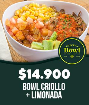Check In - Always On (Bowl Criollo + Limonada $14.000)