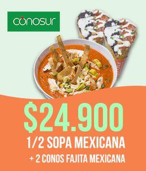 1/2 Sopa Mexicana + 2 Conos Fajita Mexicana 24.900
